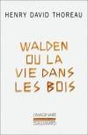 Walden ou La vie dans les bois - Henry David Thoreau, L. Fabulet