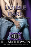 Double Dare (A Neighbor from Hell Book 6) - R.L. Mathewson