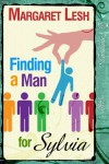 Finding A Man For Sylvia - Margaret Lesh