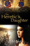 The Heretic's Daughter - Lanna Blyth