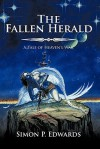 The Fallen Herald: Book 1 of Heaven's War - Simon P Edwards