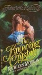 The Knowing Crystal - Kathleen  Morgan