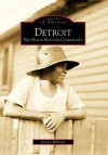 Detroit:: The Black Bottom Community (Images of America) (Images of America (Arcadia Publishing)) - Jeremy Williams