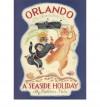 Orlando the Marmalade Cat: A Seaside Holiday - Kathleen Hale