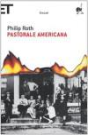 Pastorale Americana - Philip Roth, Vincenzo Mantovani