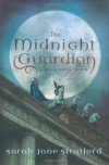 The Midnight Guardian - Sarah-Jane Stratford