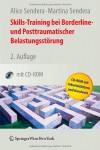 Skills Training Bei Borderline  Und Posttraumatischer Belastungsstörung (German Edition) - Alice Sendera