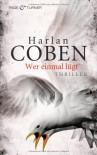 Wer einmal lügt - Harlan Coben