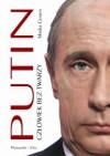 Putin. Człowiek bez twarzy - Masha Gessen, Magda Witkowska, Julia Szajkowska