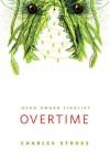 Overtime - Charles Stross