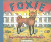Foxie, The Singing Dog - Ingri d'Aulaire;Edgar Parin d'Aulaire