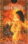 Rehoboth - Angela Elwell Hunt