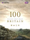 100 Places That Made Britain - Dave Musgrove