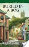 Buried In a Bog - Sheila Connolly