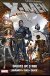 Uncanny X-Men: Divided We Stand - Ed Brubaker, Michael Choi, Mike Choi