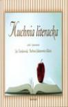 Kuchnia literacka - Jan Tomkowski, Barbara Jakimowicz-Klein