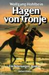 Hagen von Tronje - Wolfgang Hohlbein