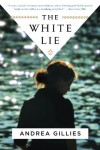 The White Lie - Andrea Gillies