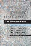 The Selected Levis - Larry Levis, David St. John