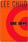 One Shot (Jack Reacher, #9) - Lee Child