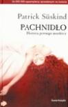 Pachnidło: Historia pewnego mordercy - Patrick Süskind