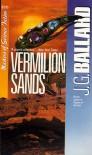 Vermilion Sands - J.G. Ballard