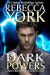 Dark Powers: (A Decorah Security Novel) - Rebecca York