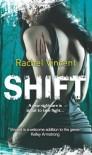 Shift  - Rachel Vincent