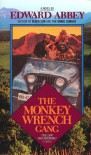 Monkey Wrench Gang - Edward Abbey