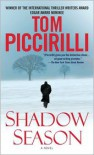 Shadow Season: A Novel - Tom Piccirilli