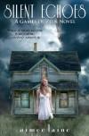 Silent Echoes: 2 (Games of Zeus) - Aimee Laine
