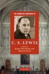 The Cambridge Companion to C. S. Lewis (Cambridge Companions to Religion) - Robert MacSwain, Michael  Ward