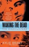 Waking the Dead - Kylie Brant