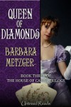 Queen of Diamonds (Book Three of the House of Cards Trilogy) - Barbara Metzger