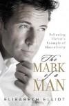 The Mark of a Man - Elisabeth Elliot