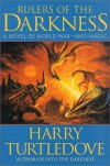 Rulers of the Darkness - Harry Turtledove