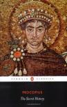 The Secret History - Procopius, Peter Sarris, G.A. Williamson
