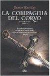 La compagnia del Corvo - James Barclay