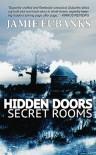 Hidden Doors, Secret Rooms - Jamie Eubanks