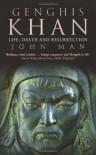 Genghis Khan - John Man