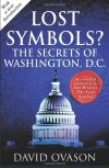 Lost Symbols?: The Secrets of Washington DC - David Ovason