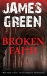 Broken Faith - James Green