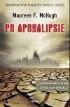 Po Apokalipsie - Maureen F. McHugh, Radosław Madejski