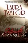 Intimate Strangers - Laura Taylor