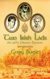 Two Irish Lads - Gerry Burnie