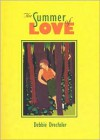 The Summer of Love - Debbie Drechsler
