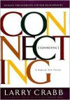 Connecting: Healing for Ourselves and Our Relationships: A Radical New Vision -