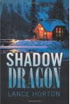 Shadow Dragon - Lance Horton