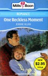 One Reckless Moment - Jeanne Allan