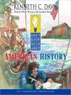 Don't Know Much About American History (Audio) - Kenneth C. Davis, Oliver Wyman